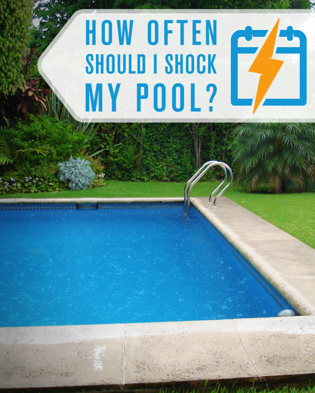 How often should i shock my pool? You should shock your pool regularly
